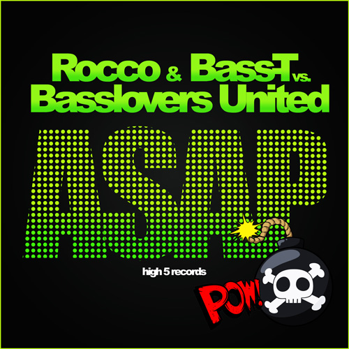 Rocco & BassT vs. Basslovers United - ASAP