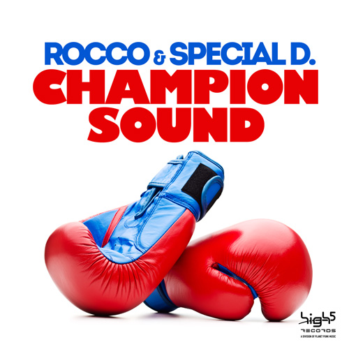 Rocco & Special D - Champion Sound