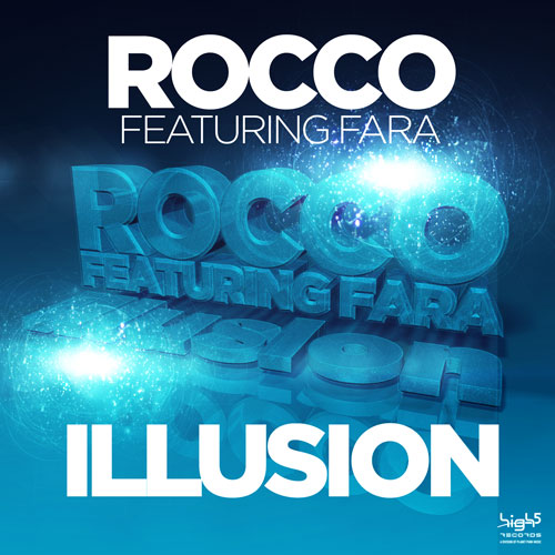 Rocco feat. Fara - Illusion