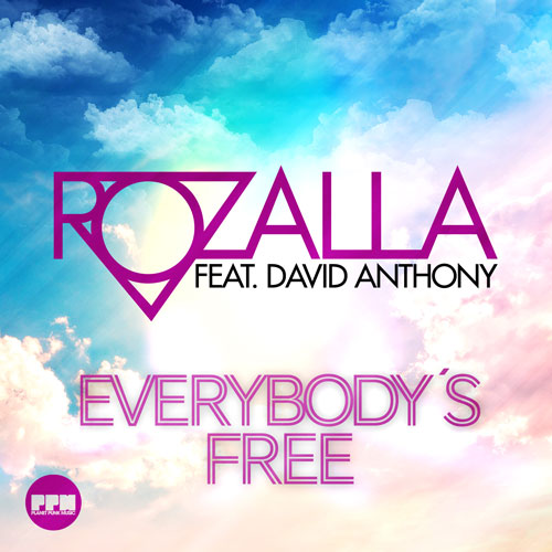 Rozalla feat. David Anthony - Everybodys Free