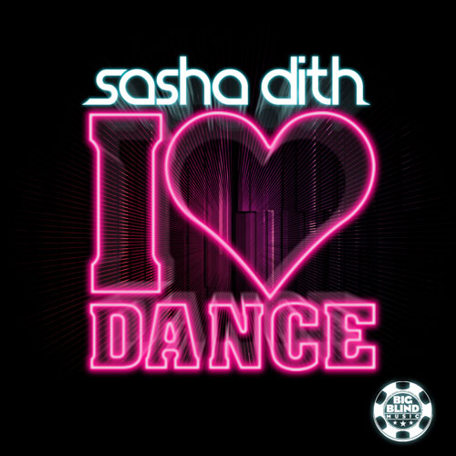 Sasch Dith - I love Dance