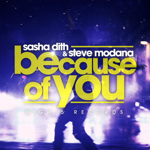 Sasha Dith & Steve Modana - Because Of You_Final