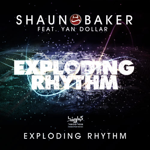 Shaun Baker feat. Yann Dollar - Exploding Rhythm