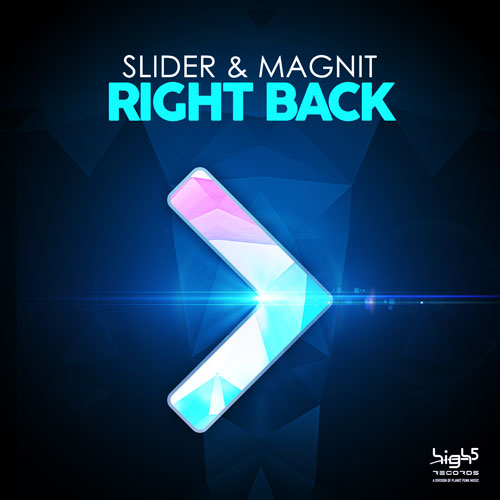 Slider & Magnit - Right Back