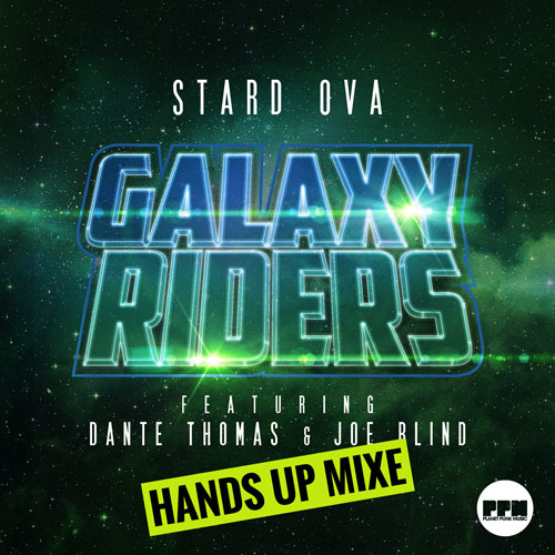 Stard Ova - Galaxy Riders Remixes