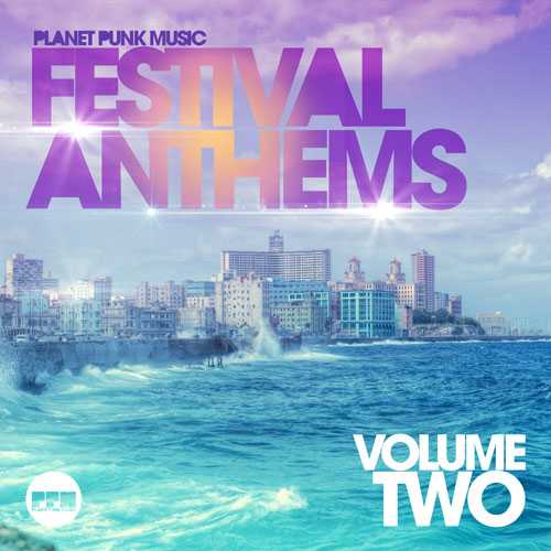 Summer Festival Anthems - VOL2