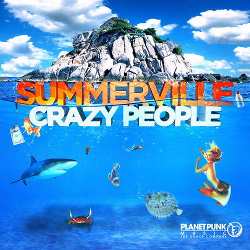 Summerville - Crazy People