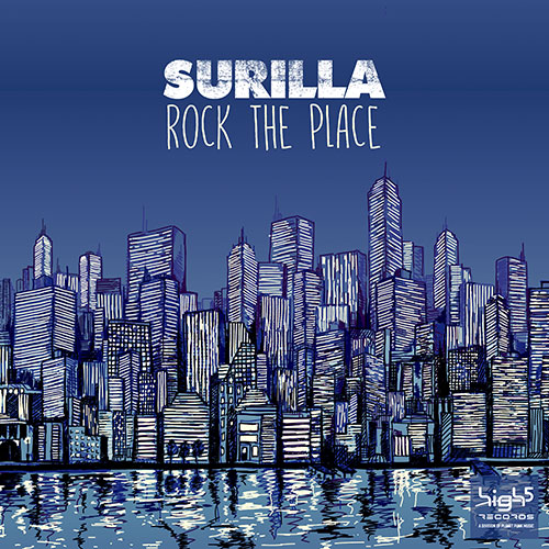 Surilla - Rock The Place