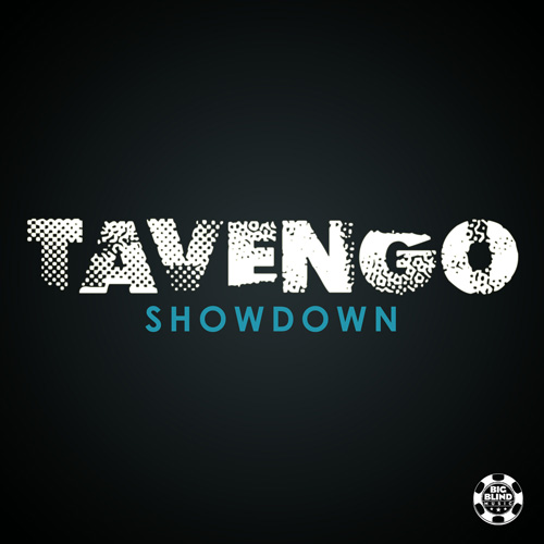Tavengo - Showdown