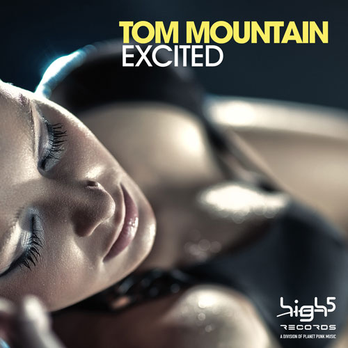 Tom Moutain - Excited