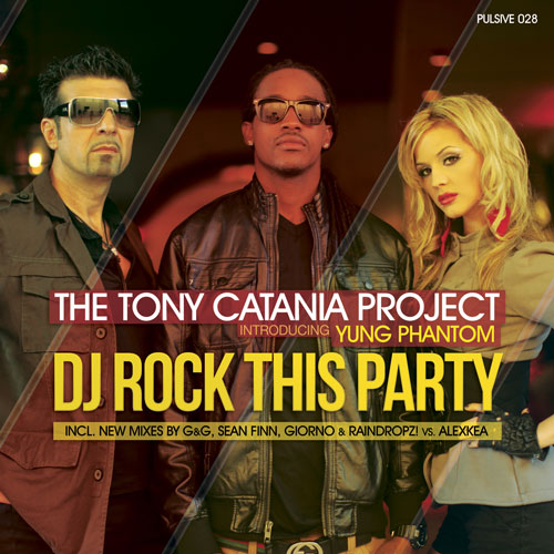 Tony Catania Project intro. Yung Phantom - Dj Rock This Party