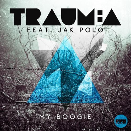 Trauma feat. Jak Polo - My Boogie