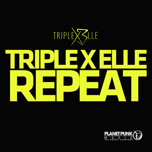Triple X Elle - Repeat