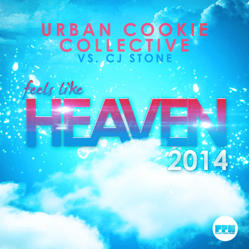 Urban Cookie Collective vs. Cj Stone - Feels Like Heaven