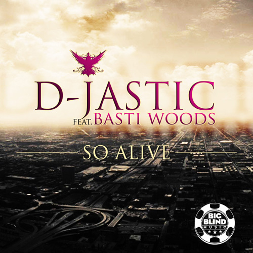 D-Jastic - So alive