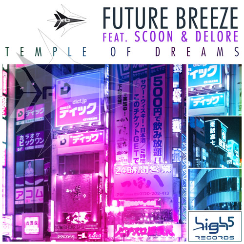 Future Breeze feat. Scoon & Delore - Temple of Dreams