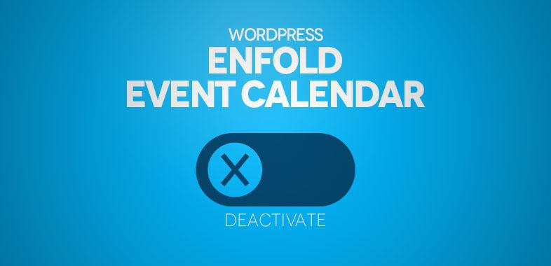 Wordpress Enfold The Envent Calendar Deaktivate