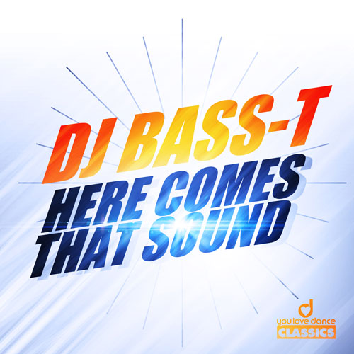 Dj Bass-T - Here comes the sound
