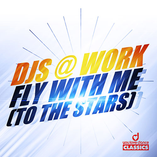 Djs@Work - Fly With Me