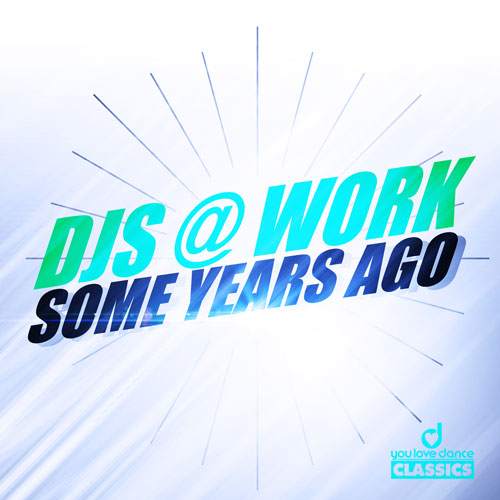 Djs@Work - Some Years Ago