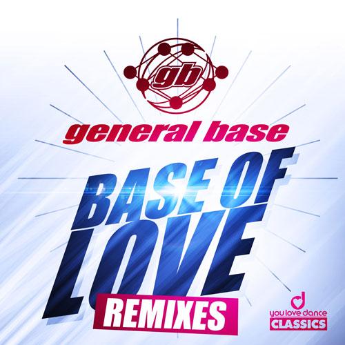 General Base - Base Of Love Remixes