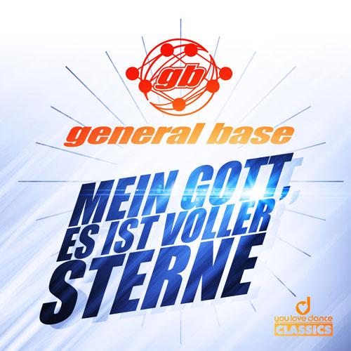 General Base - Mein Gott es ist voller Sterne