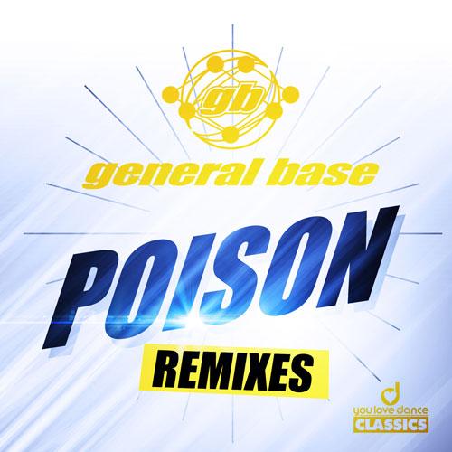 General Base - Poison Remixes