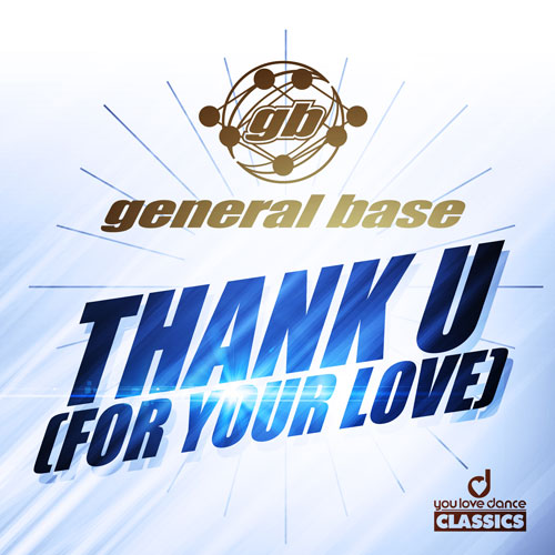 General Base -Thank U (For Your Love)