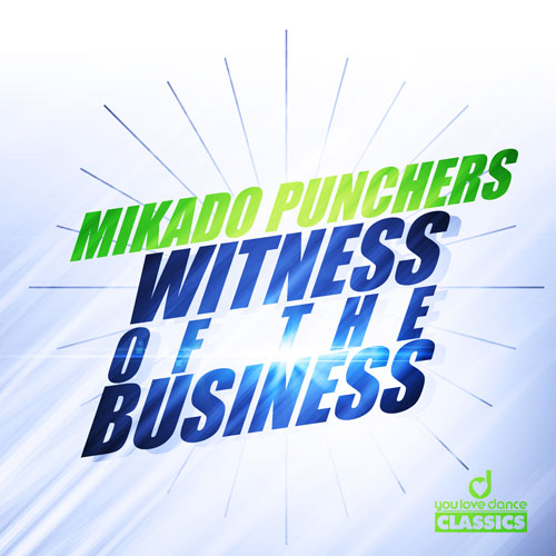 Mikado Punchers - Witness of the Business