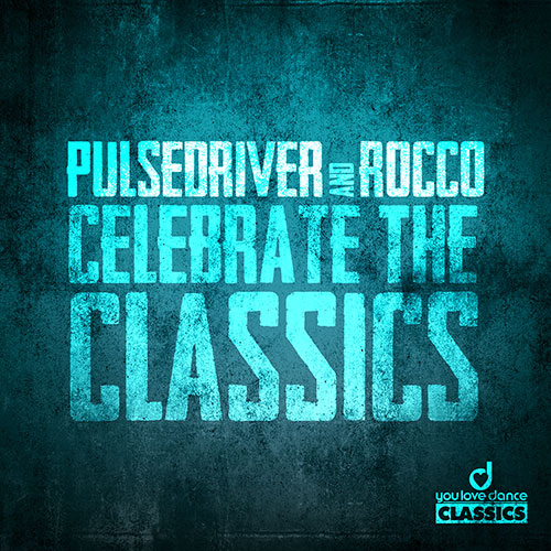 Pulsedriver & Rocco - Return to the classics