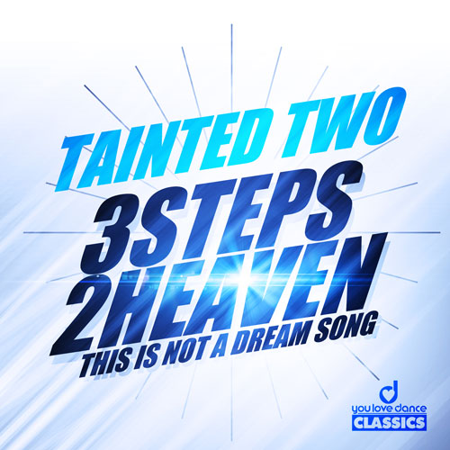 Tainted Two - 3 Steps 2 Heaven