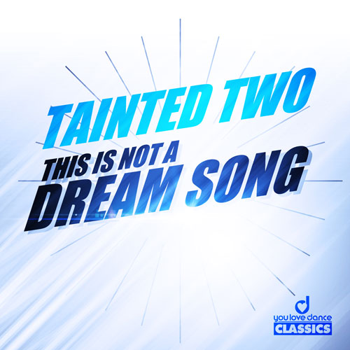 Tainted Two - This is not a Dram Song