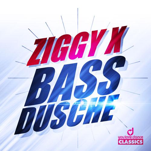 Ziggy X - Bassdusche