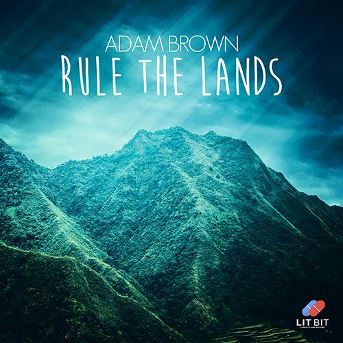 Adam Brown - Rule The Lands
