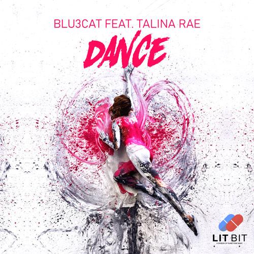 Blu3cat feat. Talina Rae - Dance