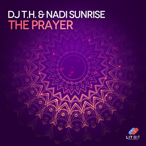 Dj TH & Nadi Sunrise - The Prayer
