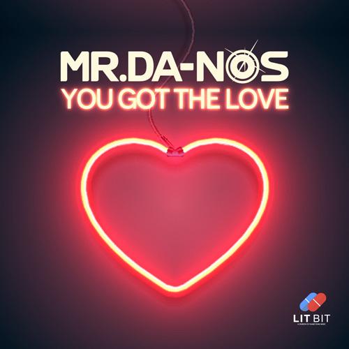 Mr. Da-Nos - You Got The Love